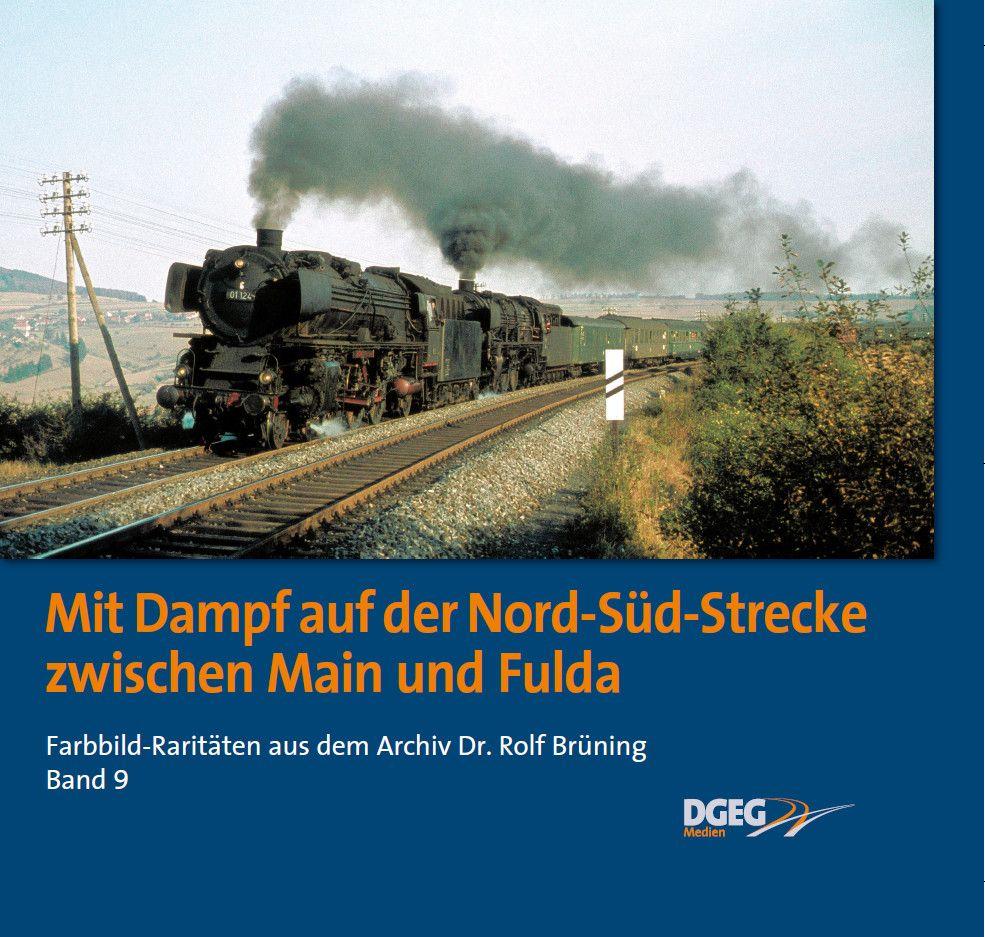 Mit Dampf auf der Bord-Süd-Strecke zwischen Main und Fulda